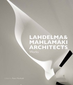 The works of Lahdelma & Mahlamäki Architects